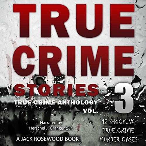 True Crime Stories, Volume 3 cover art