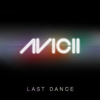 Last Dance (Avicii Instrumental Radio Edit)