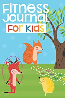 Fitness Journal for Kids: A Fun Health Tracker for Food, Exercise, Water, and More!