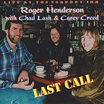 Last Call (feat. Chad Lash & Carey Creed)