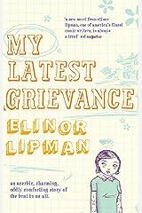 My Latest Grievance Kindle Edition