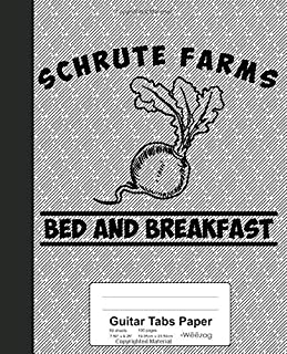 Guitar Tabs Paper: Schrute Farms Bed And Breakfast Book (Weezag Guitar Tabs Paper Notebook)