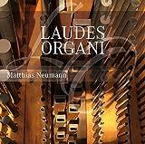 Laudes Organi/Oeuvres pour Orgue