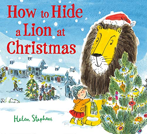 How to Hide a Lion at Christmas (How to Hide a Lion, 2)