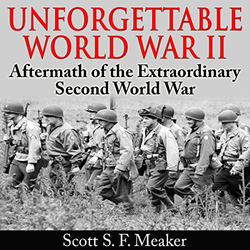 Unforgettable World War II audiobook cover art