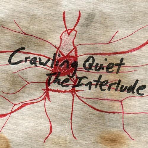 Crawling Quiet