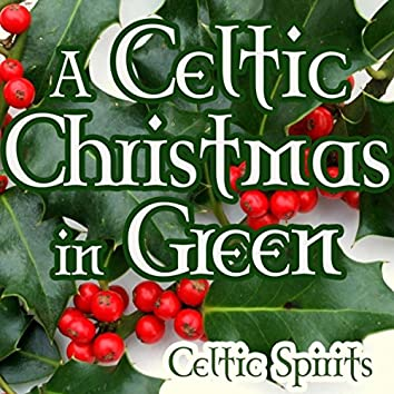A Celtic Christmas in Green