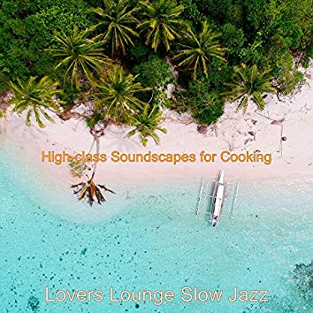 High-class Soundscapes for Cooking