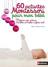 60 activités Montessori pour mon bébé (Guides Montessori) (French Edition)