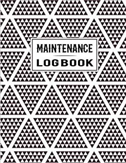 Maintenance Log Book: Repair Record Logbook Notebook Journal Checklist Spreadsheet Template Service Tracker for Your Maintenance Ideas for Home, ... Pages (Family Household Planner) (Volume 7)