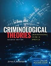 Criminological Theories: Understanding Crime in America