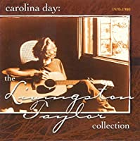 Carolina Day: The Livingston Taylor Collection, 1970-1980 by Livingston Taylor (1998-02-24)