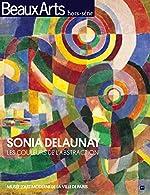 Sonia Delaunay - Les couleurs de l'abstraction d'Alain Vircondelet