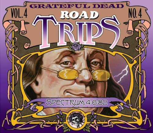 Road Trips, Vol. 4, No. 4, Spectrum 4-6-82 by Grateful Dead (2011-08-03)