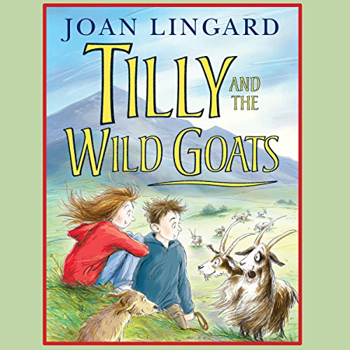 Tilly and the Wild Goats audiobook cover art