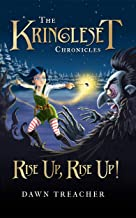 The Kringleset Chronicles: Rise Up, Rise Up!