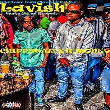 Lavish (feat. K Money)