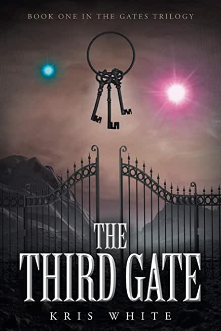 The Third Gate: Book One in the Gates Trilogy