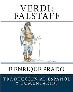 Verdi: Falstaff: Traduccion al Espanol y Comentarios (Opera en Espanol) (Spanish Edition)
