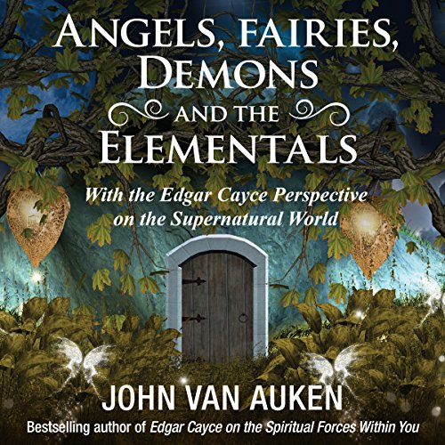 Angels, Fairies, Demons, and the Elementals audiobook cover art
