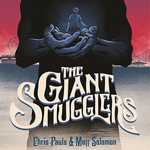 The Giant Smugglers audiobook cover art
