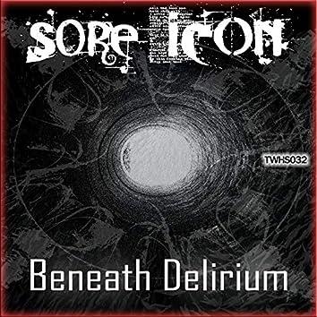Beneath Delirium