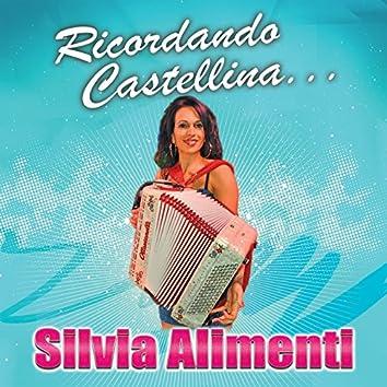 Ricordando Castellina...
