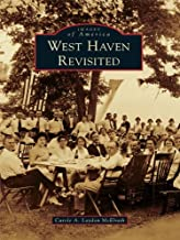 West Haven Revisited (Images of America)