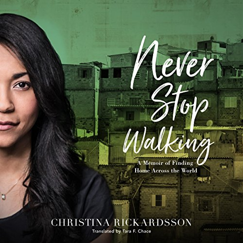 Never Stop Walking audiobook cover art
