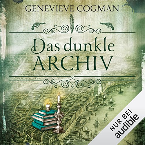 Das dunkle Archiv audiobook cover art