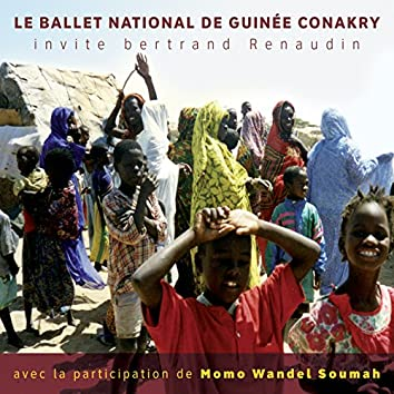 Le ballet national de Guinée Conakry invite Bertrand Renaudin
