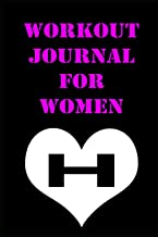 Workout Journal for Women: Thinner, Leaner, and Stronger Than Ever in 12 Months