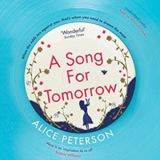 A Song for Tomorrow                   By:                                                                                                                                 Alice Peterson                               Narrated by:                                                                                                                                 Miranda Cook                      Length: 10 hrs and 20 mins     34 ratings     Overall 4.4