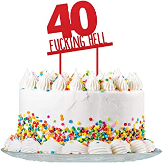 Funny 40th Birthday Cake Topper Sign Cut from 3mm Red Acrylic for Men & Women Party Decorations Supplies