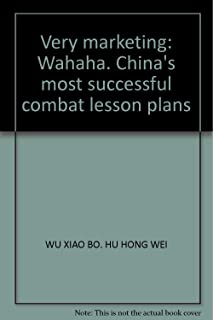 Very marketing: Wahaha. China's most successful combat lesson plans