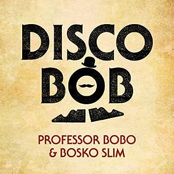 Disco Bob