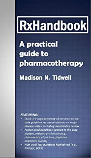 RxHandbook: A Practical Guide to Pharmacotherapy