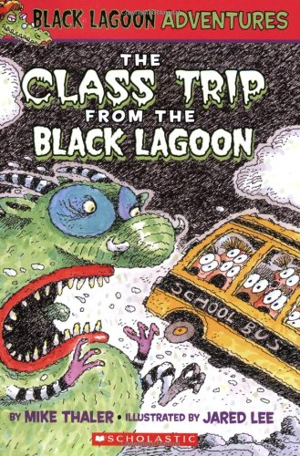 The Class Trip from the Black Lagoon (Black Lagoon Adventures)の詳細を見る