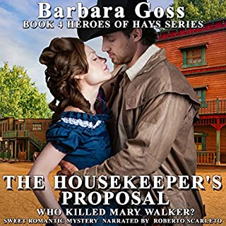 The Housekeeper's Proposal     Heroes of Hays, Book 4              By:                                                                                                                                 Barbara Goss                               Narrated by:                                                                                                                                 Roberto Scarlato                      Length: 4 hrs and 38 mins     27 ratings     Overall 4.8