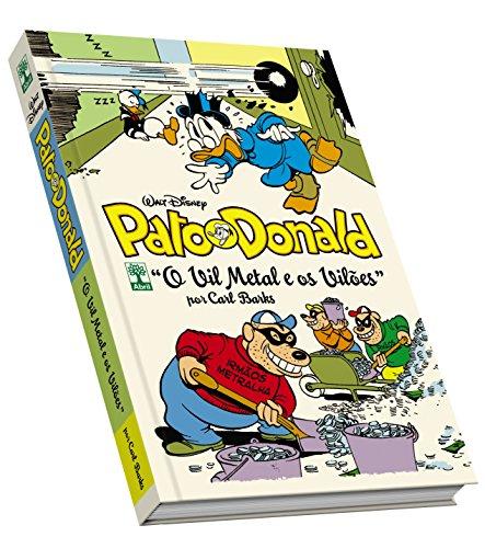 Pato Donald por Carl Barks. O Vil Metal e os Vilões