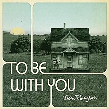 To Be With You - EP