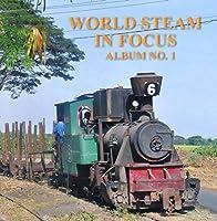 World Steam in Focus Album