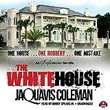 WHITE HOUSE 2D - JaQuavis Coleman