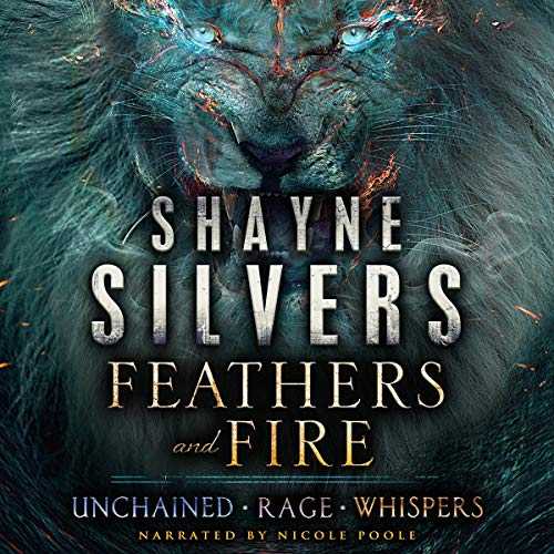 Feathers and Fire Series: Books 1 - 3 audiobook cover art