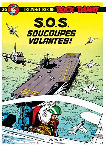 Buck Danny, tome 20 : S.O.S. soucoupes volantes