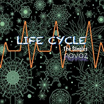 Life Cycle - The Singles