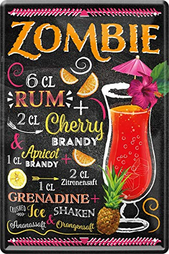 Zombie Rum Brandy Cocktail Rezept 20 x 30 cm Bar Party Keller Blechschild 193