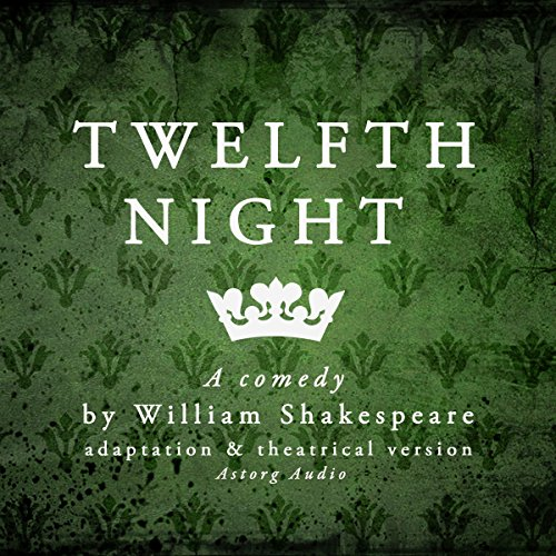 Twelfth Night: a comedy by William Shakespeare audiobook cover art