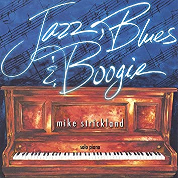 Jazz, Blues and Boogie