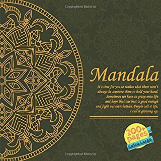 Mandala It's time for you to realize that there won't always be someone there to hold your hand. Sometimes we have to gras...